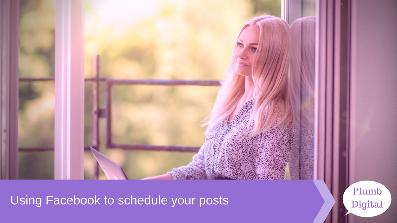 Using Facebook to schedule your posts